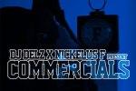 Nickelus F – Commercials Mixtape
