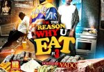Cam'ron & Vado – I'm The Reason Why U Eat 3 Mixtape