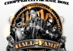 Chopper City & M.O.E Boyz- Hall Of Fame Mixtape By Dj Fletch