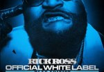 Rick Ross Official White Label Blue Edition Mixtape by DJ Chuck T
