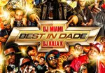 DJ Killa K & DJ Miami – Best In Dade Mixtape