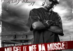 Celsizzle – Mr. Get It off The Muscle Mixtape