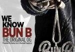 Bun B – We Know Bun B Mixtape (The Original OG) By Dj Tay James