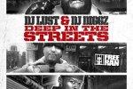 Dj Diggs & Dj Lust – Deep In The Streets Mixtape