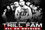 Trill Fam – All or Nothing Mixtape