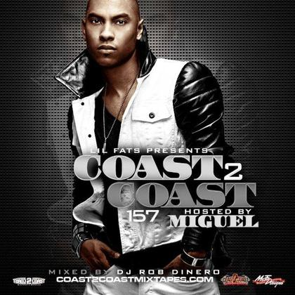 Coast 2 coast mixtape 157 hosted by miguel mixtape download for Bedroom r b mixtape