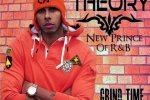 Theory – Grind Time Official Mixtape By Big Mike