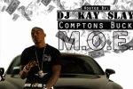 Compton Buck – M.O.E. Street Album Official Mixtape By Dj Kay Slay