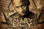 Alley Boy – Definition Of Fuck Shit Pt 2 Official Mixtape By Dj Holiday & The Empire