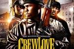 G-Unit – Crew Love 5 Mixtape