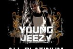 Young Jeezy – All Platinum Everything Mixtape