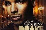 Drake – Forever (Just Hits vol. 1) Mixtape By Dj Smooth Denali