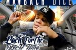 Maybach Dice – Bach For The First Time Mixtape by Dj Choz & Dj Papa Smirf