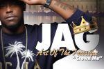 Jag – Art Of The Freestyle: Crown Me Official Mixtape Hosted By Dj Far
