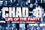 Chad B – Life Of The Party Official Mixtape