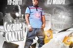 Yo Gotti – Cocaine Crazy Mixtape By DJ Murph