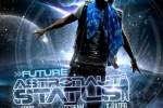 Future – Astronaut Status Official Mixtape By DJ Scream