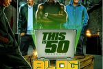 ThisIs50 – Blog This Official Mixtape