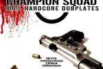 Champion Squad – 100% Hardcore Dubplate Mixtape 2012