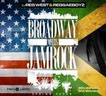 ReggaeBoyz – Broadway Meets Jamrock (Spring Fever) Mixtape By DJ Reg West