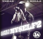 Torae – Allow Me To Reintroduce Myself 2 Official Mixtape