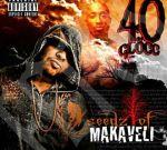 40 Glocc – Seedz Of Makaveli Official Mixtape