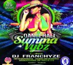 Dj Franchyze – Dancehall Summa Vybz Mixtape 2012