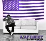 ASAP Rocky – The Best Of Collection Mixtape