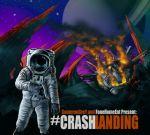 Cameron GreY – Crash Landing Official Mixtape By FoneHomeEnt