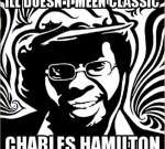 Charles Hamilton – ILL Doesn't Meen Classic Official Mixtape