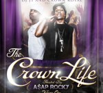 DJ J1 – Crown Life Mixtape Hosted By A$AP Rocky