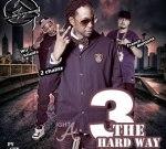Wiz Khalifa 2 Chainz & French Montana – 3 The Hard Way 2 Mixtape