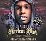 ASAP Rocky – Harlem Mob Mixtape