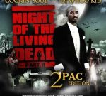 2 Pac – Night Of The Living Dead 2 Mixtape By DJ Whoo Kid
