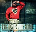Big Hud – The Long Way Home Official Mixtape By DJ Burn One