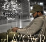 Bishop Lamont – The Layover Official Mixtape By DJ Woogie