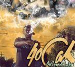40 Cal – 2nd Hand Smoke Official Mixtape
