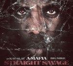 A-Mafia – Straight Savage Official Mixtape