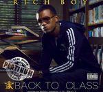 Rich Boy – Back To Class Official Mixtape