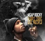 A$AP Rocky – Always Strive For Perfection Mixtape