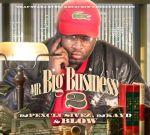 Blow – Mr. Big Business 2 Mixtape