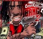 Chief Keef – Bang 2 Official Mixtape By Dj Holiday