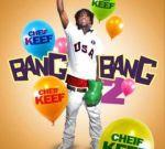 Chief Keef – Bang Bang 2 Mixtape