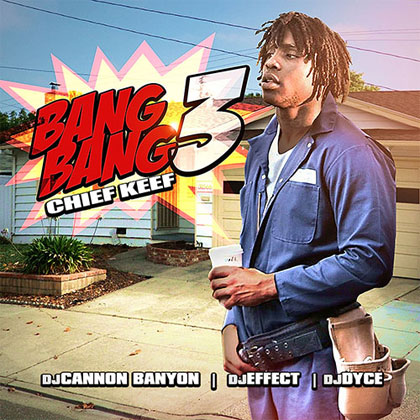 chief-keef-bang-bang-3-mixtape