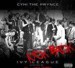 CyHi The Prynce – Ivy League: Kick Back Official Mixtape