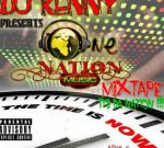 Dj Kenny – One Nation Music Dancehall Mixtape
