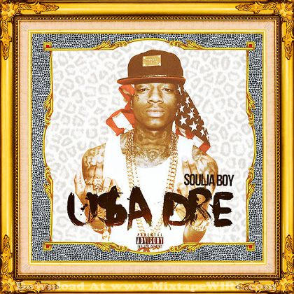 soulja-boy-usa-dre-mixtape-cover