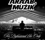 Araab Muzik – For Professional Use Only Official Mixtape