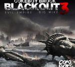 Coke Boy Brock – Blackout 3 Official Mixtape Hosted By Big Mike