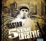 JR 5 Star – 5 Star Lifestyle Mixtape